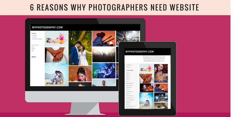 WHY PHOTOGRAPHERS NEED WEBSITE